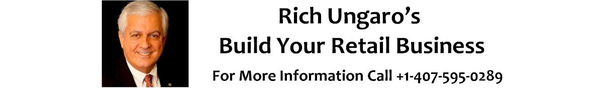 Rich Ungaro's Build Your Retail Business
